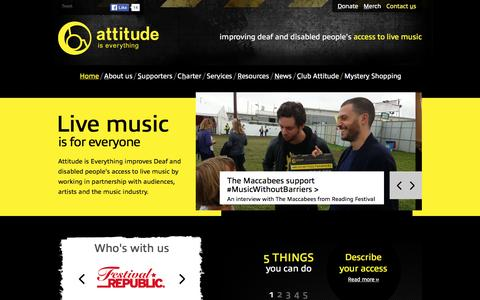Screenshot of Home Page attitudeiseverything.org.uk - Attitude is Everything - Improving Deaf and disabled people's access to live music |  Homepage | Attitude is Everything - captured Dec. 27, 2015
