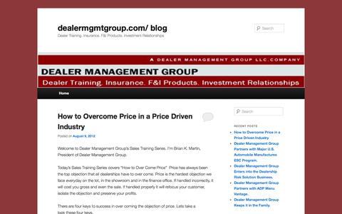 Screenshot of Blog dealermgmtgroup.com - dealermgmtgroup.com/ blog   Dealer Training. Insurance. F&I Products. Investment Relationships - captured Oct. 5, 2014