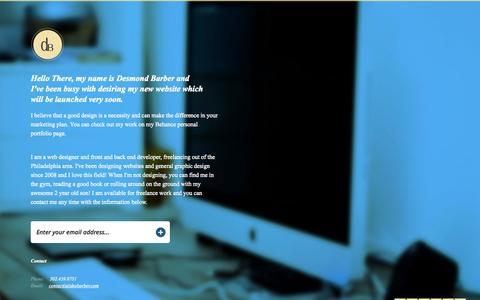 Screenshot of Home Page desbarber.com - Desmond Barber// Philadelphia area freelance web designer and developer// Coming Soon - captured Oct. 5, 2014