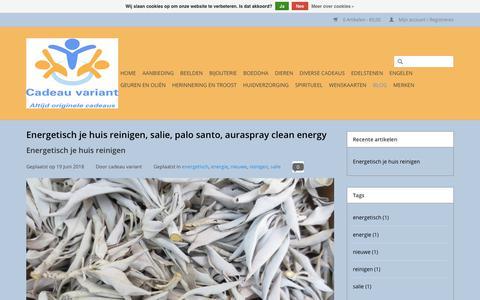 Screenshot of Blog cadeauvariant.nl - Energetisch je huis reinigen, salie, palo santo, auraspray clean energy - Cadeau variant - captured July 15, 2018
