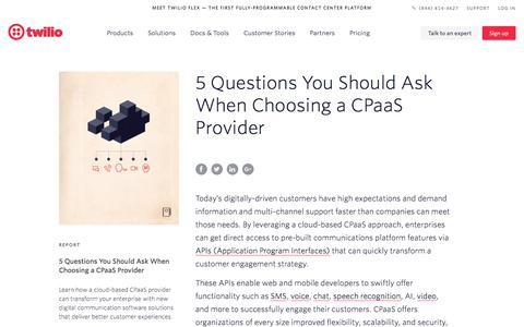 Screenshot of FAQ Page twilio.com - 5 Questions You Should Ask When Choosing a CPaaS Provider - Contact Center - Twilio - captured Nov. 28, 2019