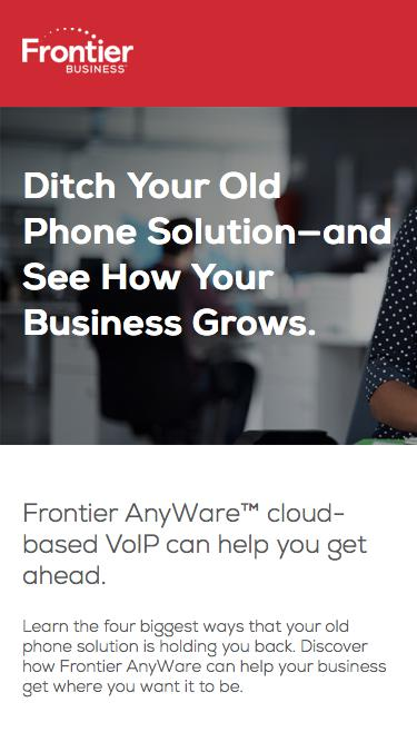 Ditch Your Old Phone Solution—and See How Your Business Grows.