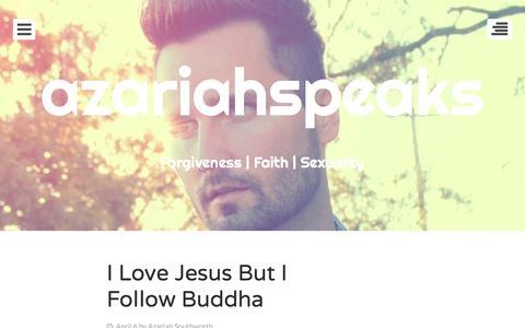 Screenshot of Home Page azariahspeaks.com - azariahspeaks   Forgiveness   Faith   Sexuality - captured May 24, 2016