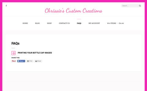 Screenshot of FAQ Page chrissiescustomcreations.com - FAQs – Chrissie's Custom Creations - captured May 17, 2017