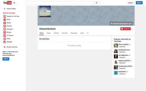 Screenshot of YouTube Page youtube.com - theseoldcolors  - YouTube - captured Nov. 5, 2014
