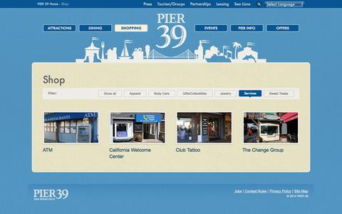 Screenshot of Services Page pier39.com - Shop San Francisco and shop by the bay at PIER 39 for all your gifts - captured Sept. 19, 2014