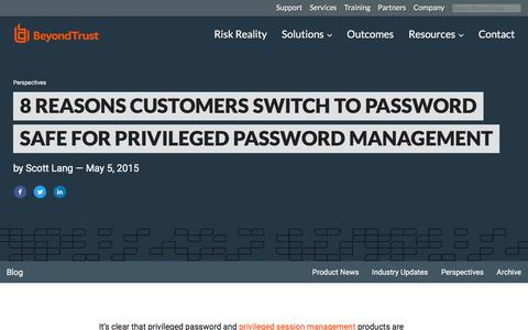 Screenshot of Team Page beyondtrust.com - 8 Reasons Customers Switch to Password Safe for Privileged Password Management | BeyondTrust - captured Jan. 3, 2020