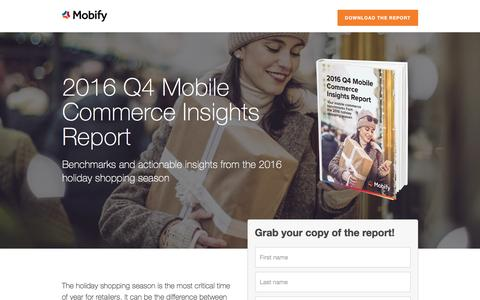 Screenshot of Landing Page mobify.com - 2016 Q4 Mobile Commerce Insights Report - captured Feb. 4, 2017