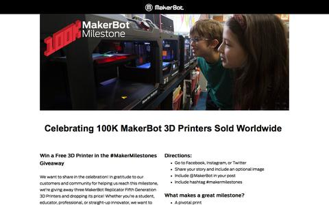 Screenshot of Landing Page makerbot.com - Celebrating 100K MakerBot 3D Printers Sold Worldwide - captured June 10, 2018