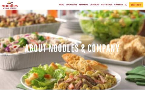 Screenshot of About Page noodles.com - About Noodles & Company ~ Noodles World Kitchen - captured June 10, 2018