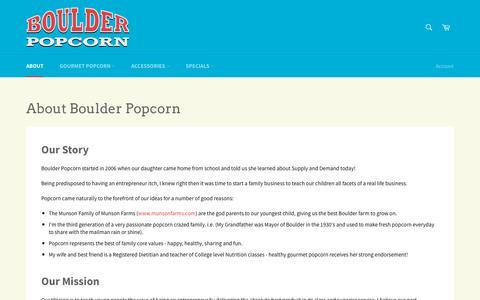 Screenshot of About Page boulderpopcorn.com - About Boulder Popcorn   Gourmet Popcorn in Boulder, CO - captured Oct. 6, 2018
