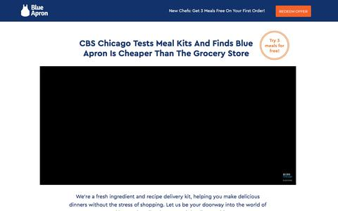 CBS Chicago Tests Meal Kits And Finds Blue Apron Is Cheaper Than The Grocery Store