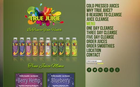 Screenshot of Menu Page truejuice.com - True Juice I Scottsdale, Arizona l Raw Cold Pressed Juices l Juice Fasting l Juice Cleanses l Whole Meal Smoothies - captured Oct. 3, 2014