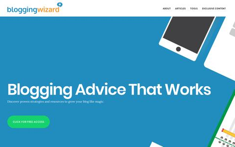 Blogging Wizard - Discover Actionable Blogging Tips You Can Use
