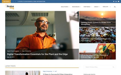 Screenshot of Blog stratus.com - Stratus Blog | Creating Edge Solutions to Simplify and Protect a Connected World - captured Aug. 8, 2019