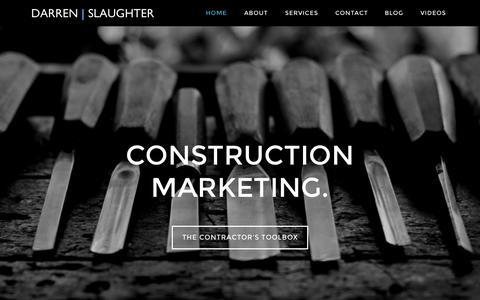 Screenshot of Home Page darrenslaughter.com - Construction Marketing Made Simple! - captured Nov. 17, 2015