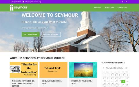 Screenshot of Home Page seymourchurch.org - Seymour Christian Reformed Church | Following the Father's call to become mature through Christ in the power of the Holy Spirit. - captured Nov. 18, 2016