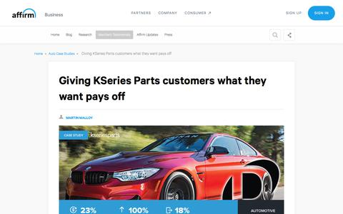Screenshot of Case Studies Page affirm.com - Giving KSeries Parts customers Affirm paid off - captured Dec. 4, 2019