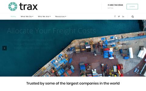 Screenshot of Home Page traxtech.com - Trax Technologies – Get the value you want from your global information supply chain. Accurate, consistent, complete and trustworthy logistics data for buyers and sellers of logistics services. - captured May 18, 2018