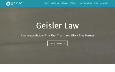 Screenshot of Home Page About Page Contact Page geislerlaw.com - Geisler Law – Minneapolis Estate Planning and Business Law Firm - captured Oct. 2, 2014