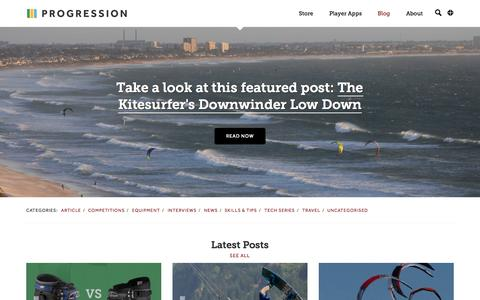 Screenshot of Blog progression.me - Progression Blog - Kitesurfing Tips, Tricks, Equipment, Travel... | Progression Sports : Make the Most of Your Next Session - captured Nov. 2, 2014