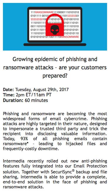 Intermedia Webinar | Growing epidemic of phishing and ransomware attacks – are your customers prepared?