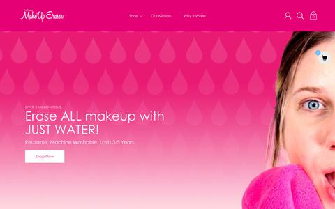 Screenshot of Home Page makeuperaser.com - The Original MakeUp Eraser | Erase ALL Makeup With Just Water - captured Feb. 25, 2019