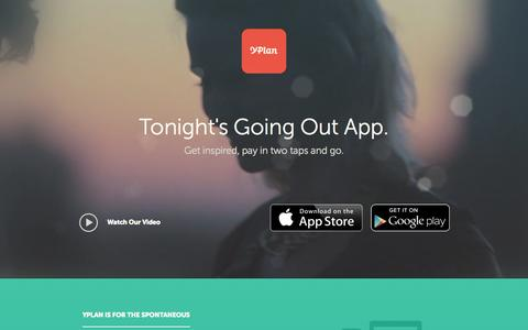 Screenshot of Home Page yplanapp.com - YPlan | Tonight's going out app - captured Sept. 12, 2014