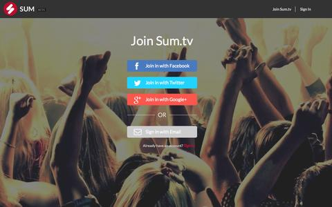 Screenshot of Signup Page sum.tv - Sum | Connect with others.  Collaborate on what inspires you.  Unleash your creativity. - captured Oct. 6, 2014