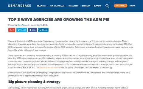 Screenshot of Blog demandbase.com - Top 3 Ways Agencies Are Growing the ABM Pie | Account-Based Marketing – Demandbase - captured Nov. 6, 2019