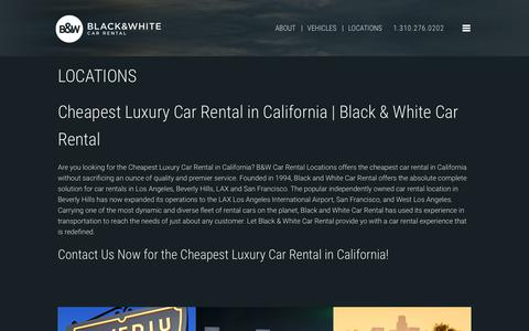 Screenshot of Locations Page bwrentacar.com - Are You Looking for the Cheapest Luxury Car Rental in California? | B&W - captured June 24, 2017