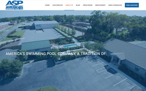 Screenshot of About Page asppoolco.com - About the Best | America's Swimming Pool Company - captured June 6, 2019