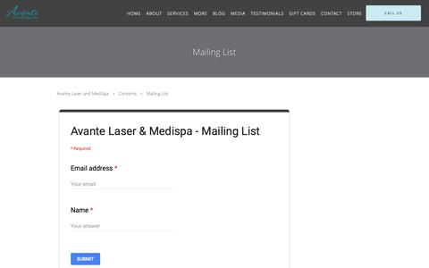 Screenshot of Signup Page avantemedispa.com - Mailing List - Houston , TX & The Woodlands, TX: Avante Laser and MediSpa - captured Oct. 4, 2018