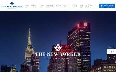 Screenshot of Home Page newyorkerhotel.com - The New Yorker, A Wyndham Hotel | Midtown Manhattan Hotel - captured June 28, 2017