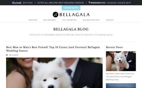Screenshot of Blog bellagala.com - Bellagala Blog   Wedding Tips, Trends and Inspiration - captured Sept. 18, 2019
