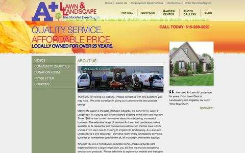 Screenshot of About Page apluslawn.com - A Plus Lawn & Landscape - About Us - Lawn Care Central Iowa, Landscaping Central Iowa, Irrigation Installation Central Iowa, Irrigation System Repair Des Moines, Tree & Scrub Care, Landscape Lighting Des Moines, Garden Center Ankeny - captured Oct. 3, 2014