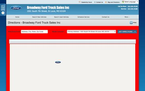 Screenshot of Maps & Directions Page broadwaytruck.net - Directions at Broadway Ford Truck Sales Inc - Your St Louis, Missouri Ford dealer - captured Feb. 8, 2016