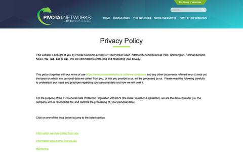 Screenshot of Privacy Page pivotalnetworks.co.uk - Privacy Policy | Pivotal Networks - captured Sept. 28, 2018