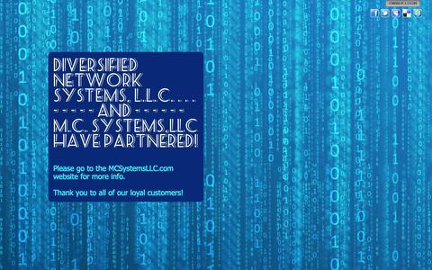 Screenshot of diversifiednetworksystems.com - Diversified Network Systems, L.L.C. . . .    - - - - - and - - - - - -  M.C. Systems,LLC Have partnered! - captured Oct. 3, 2015