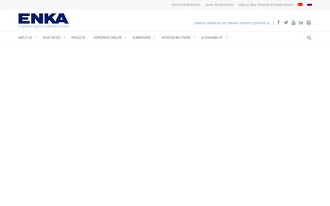 Screenshot of Home Page enka.com - ENKA İnşaat ve Sanayi A.Ş. | ENKA is the largest construction company in Turkey and ranked among the ENR's Top International Contractors since 1982. - captured July 18, 2019