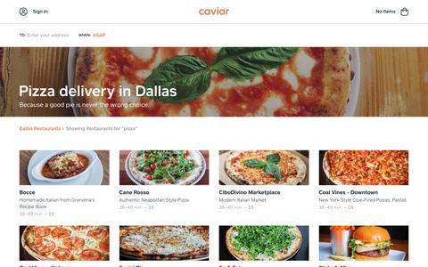 Pizza delivery in Dallas | Caviar
