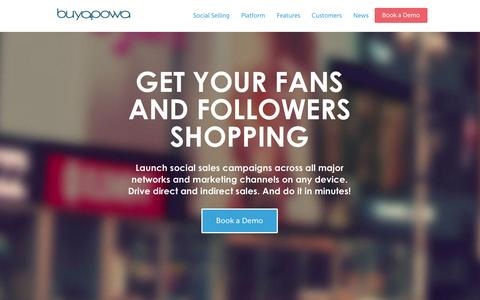 Screenshot of Home Page buyapowa.com - Social Sales Campaigns - Get your fans and followers shopping | Buyapowa - captured Jan. 14, 2015