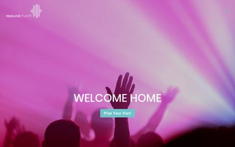 Screenshot of Home Page resoundchurch.com - Resound Church - captured Nov. 7, 2018