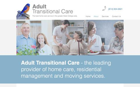 Screenshot of About Page adulttransitionalcare.com - Adult Transitional Care   We're State College's Best Home Care Service - captured Oct. 7, 2017