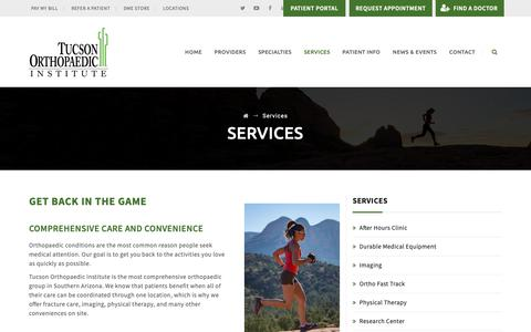 Screenshot of Services Page tucsonortho.com - Orthopaedic Services - Tucson Orthopaedic Institute - captured Oct. 20, 2018
