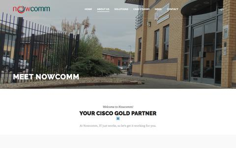 Screenshot of About Page nowcomm.co.uk - Nowcomm - Cisco Gold Partner - Meet Nowcomm Derby - 01332 821100 - captured Sept. 21, 2018
