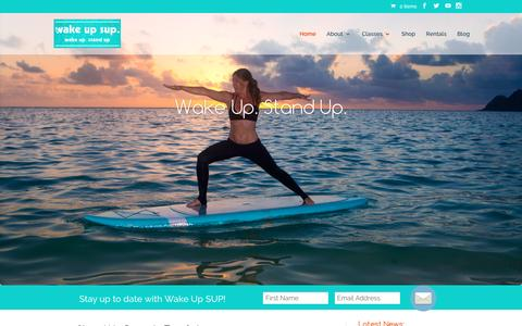 Screenshot of Home Page wakeupsup.com - Stand Up Boards For Sale SUP Rentals Yoga Abbotsford Mission Shuswap - captured Jan. 10, 2016