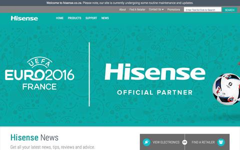 Screenshot of Press Page hisense.co.za - Hisense News | Get Latest News Tips Reviews and Advice - captured Aug. 31, 2016