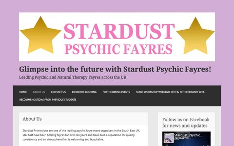 Screenshot of About Page stardustpsychicfayres.com - About Us – Glimpse into the future with Stardust Psychic Fayres! - captured Feb. 16, 2016