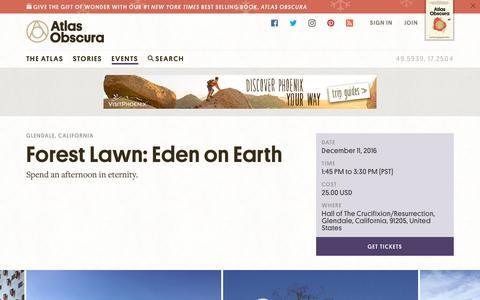 Screenshot of atlasobscura.com - Forest Lawn: Eden on Earth | Atlas Obscura - captured Dec. 10, 2016